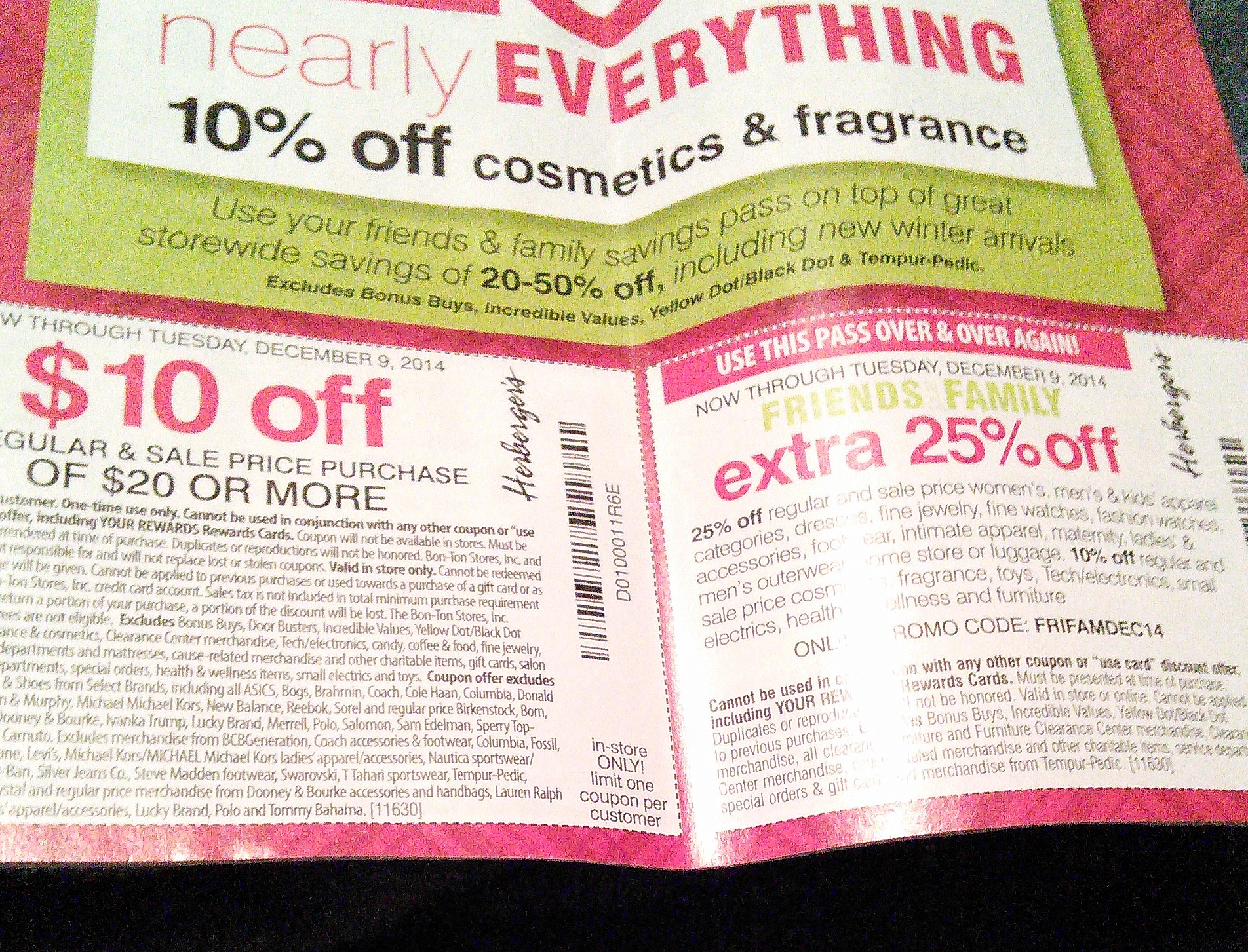 Usually EVERYthing in the store is listed in the fine print and these coupons are useless!